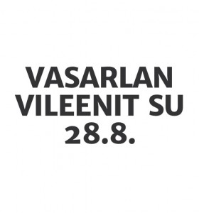 VASARLAN VILEENIT -myyntitapahtuma Lohjalla SU 28.8.